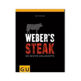 Weber's Steak - Die besten Grillrezepte Deutschland