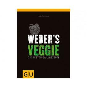 Weber's Veggie - Die besten vegetarischen Grillrezepte Deutschland