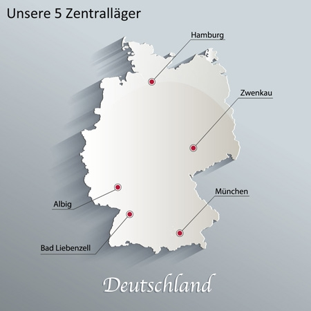 Wir haben 5 Zentralläger in Deutschland